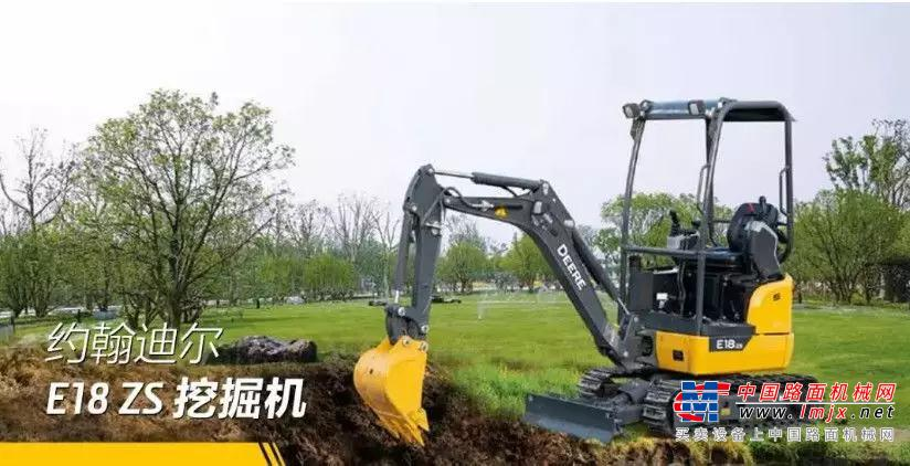 约翰迪尔E18ZS挖掘机 小身材 大作为
